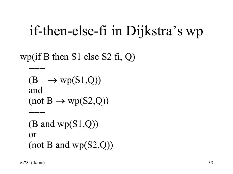 if-then-else-fi in Dijkstra's wp