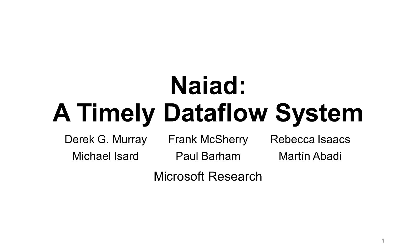 Naiad: A Timely Dataflow System