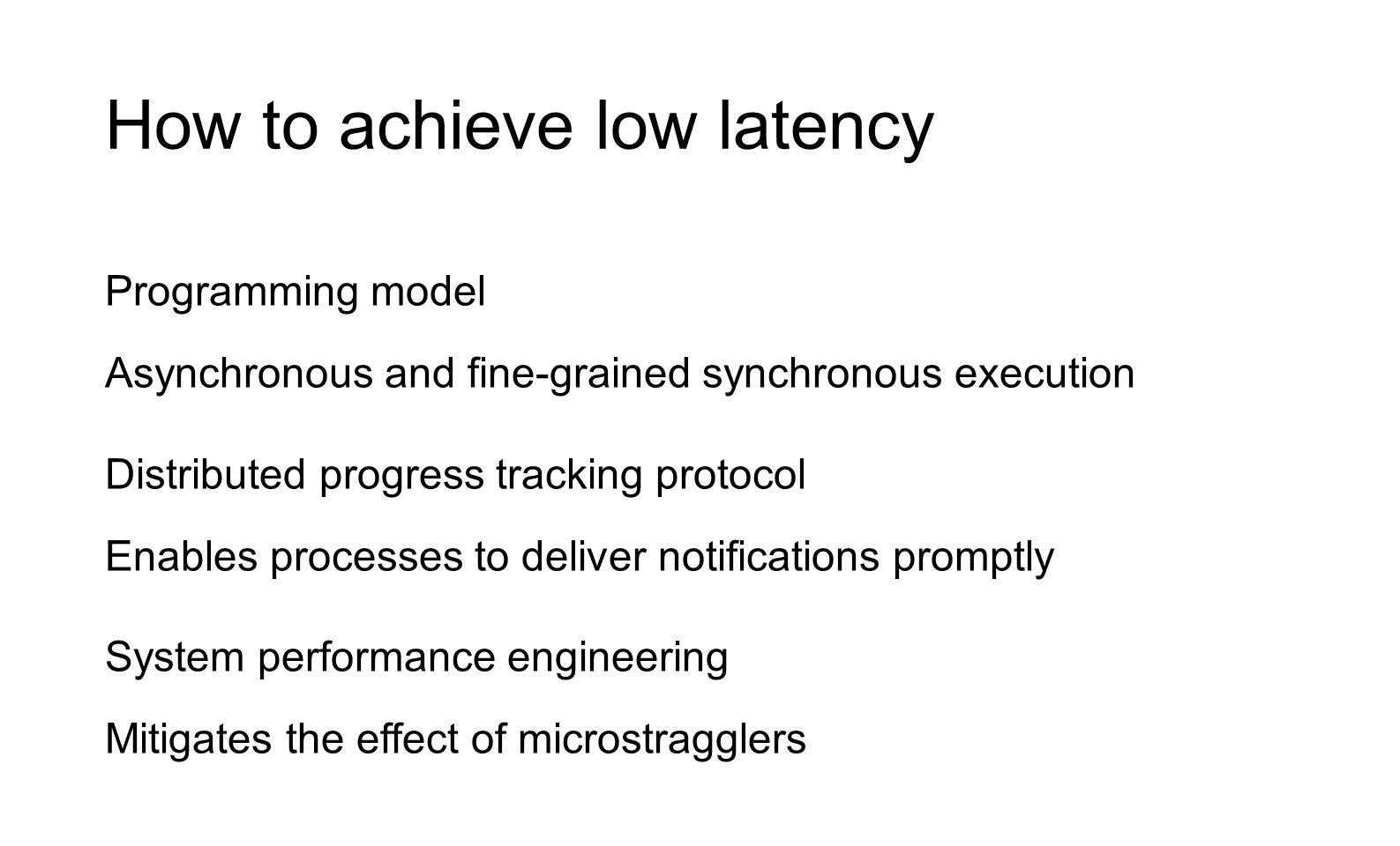How to achieve low latency