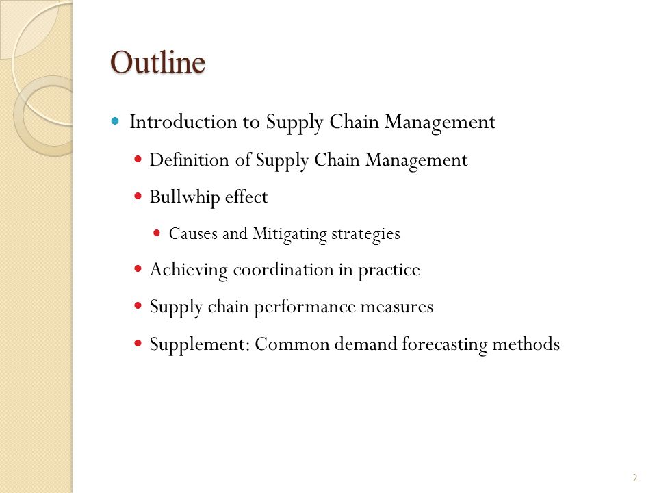 Outline Introduction to Supply Chain Management