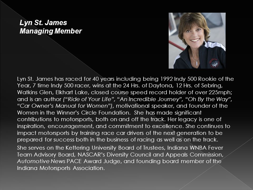 Lyn St. James Managing Member