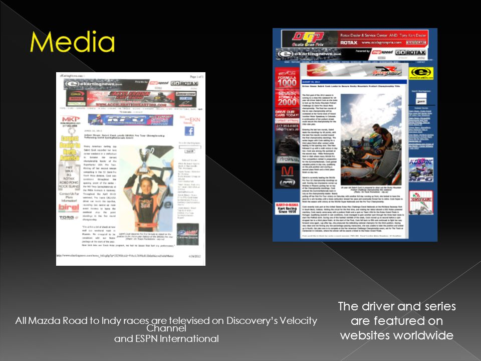 The driver and series are featured on websites worldwide