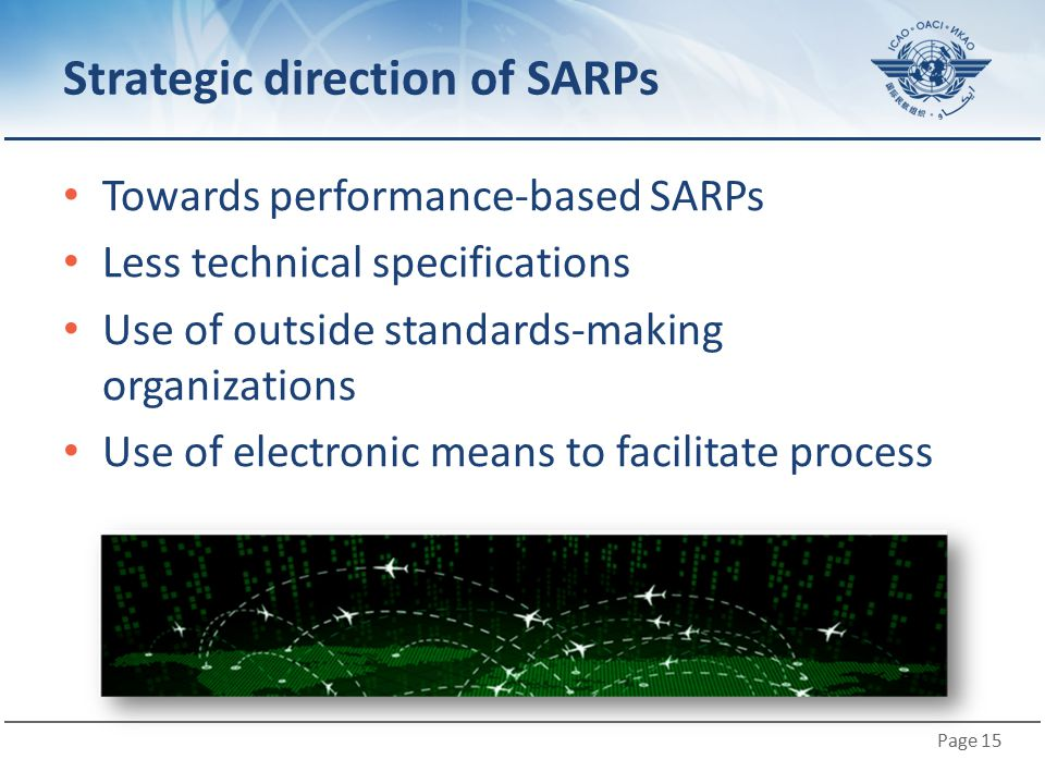 Strategic direction of SARPs