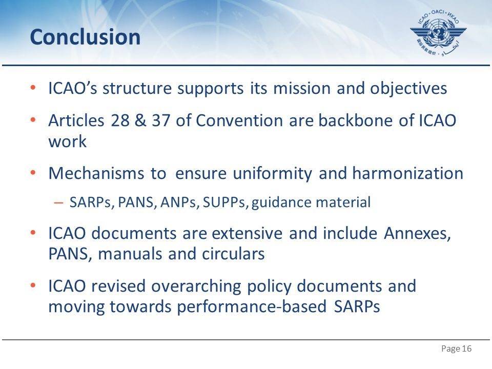 Conclusion ICAO's structure supports its mission and objectives