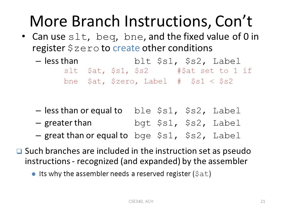 More Branch Instructions, Con't