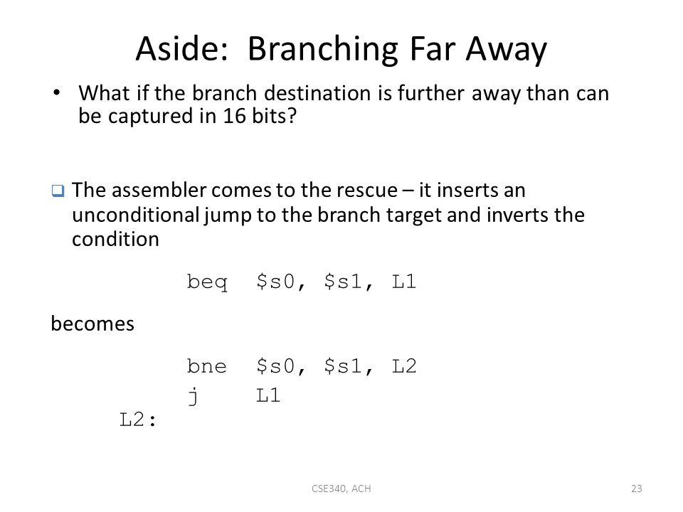 Aside: Branching Far Away