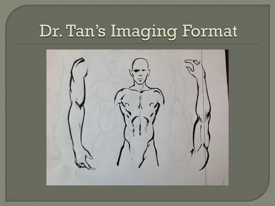 Dr. Tan's Imaging Format