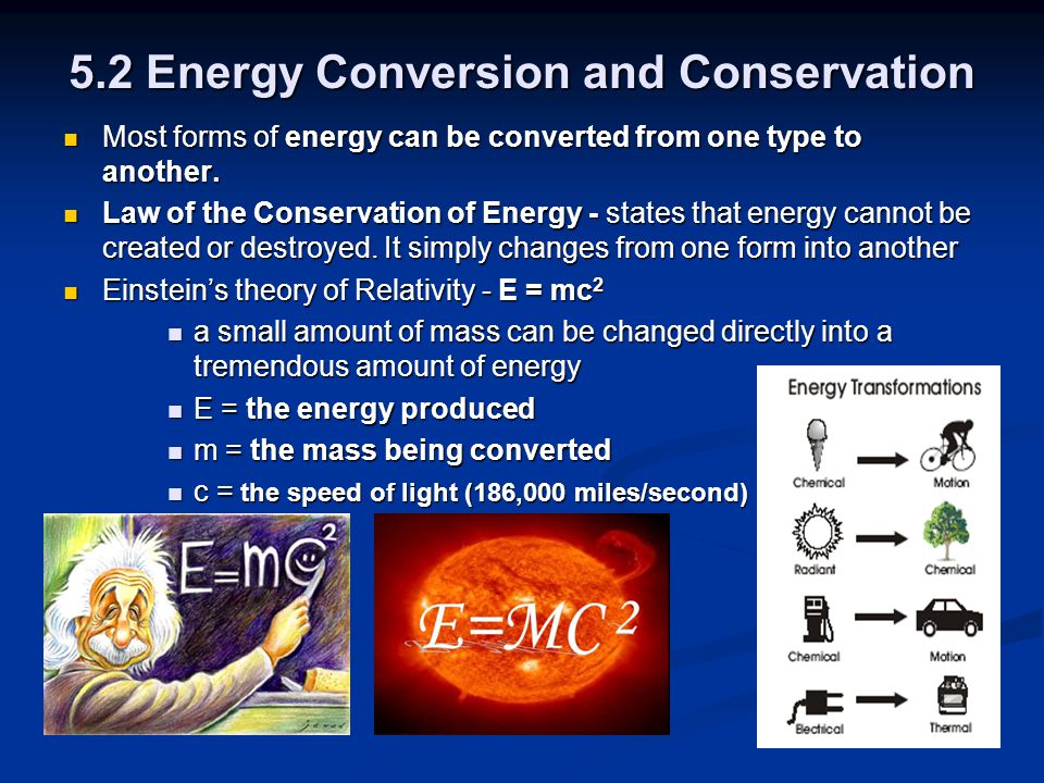 5.2 Energy Conversion and Conservation