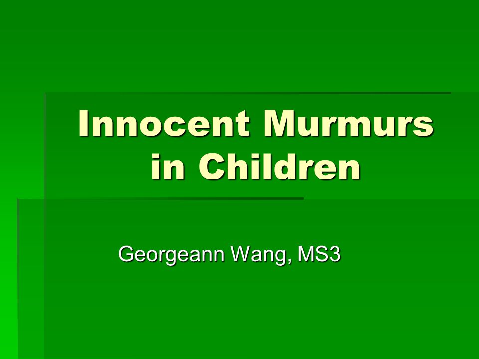 Innocent Murmurs in Children
