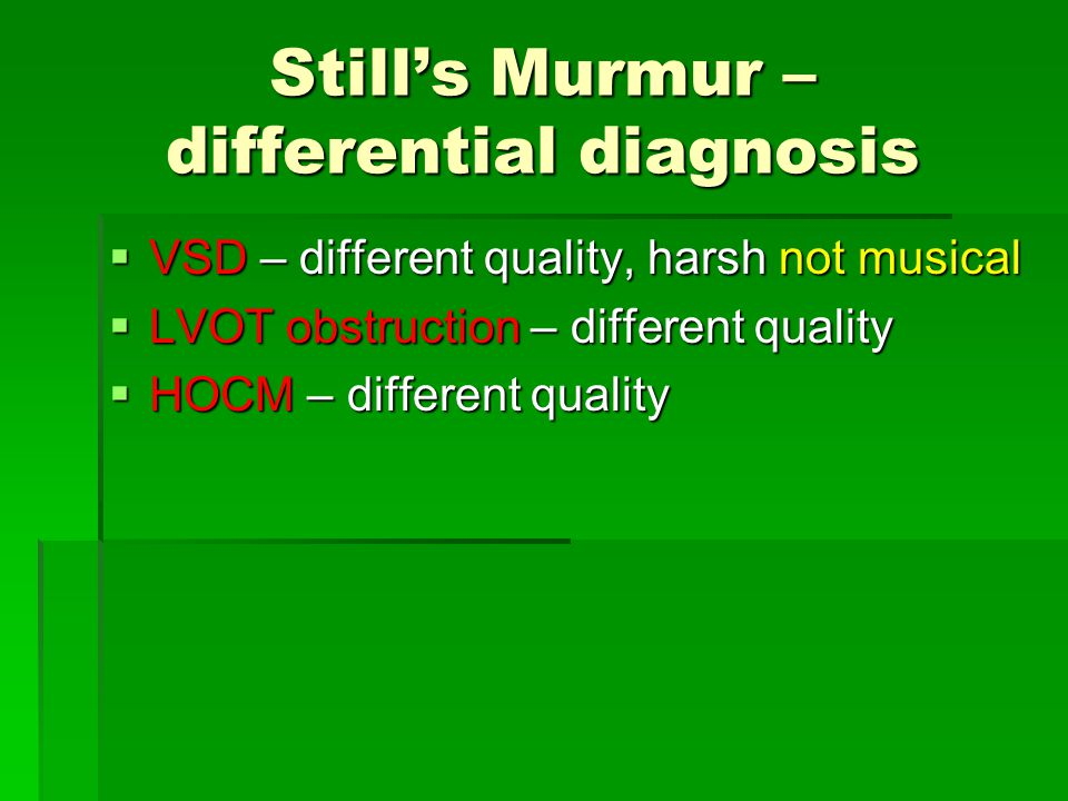 Still's Murmur – differential diagnosis