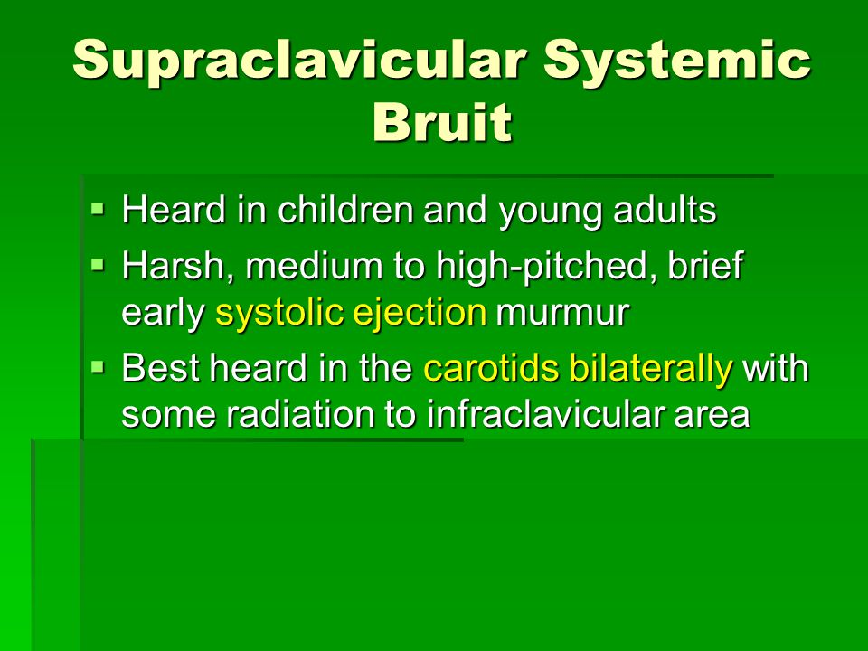 Supraclavicular Systemic Bruit