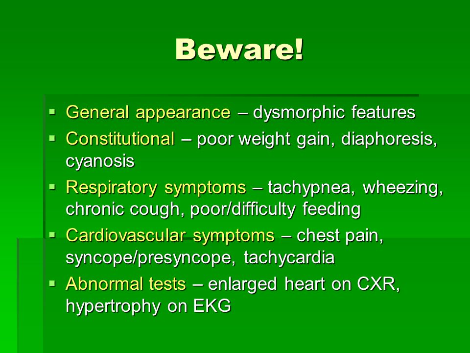 Beware! General appearance – dysmorphic features