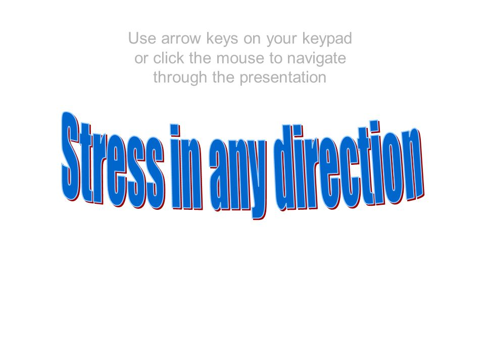 Stress in any direction