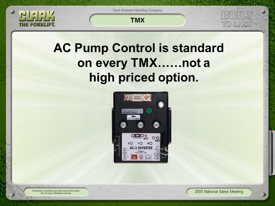 AC Pump Control is standard on every TMX……not a high priced option.