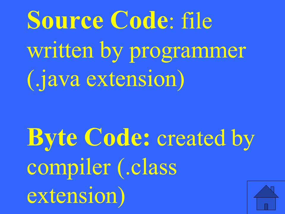 Source Code: file written by programmer (
