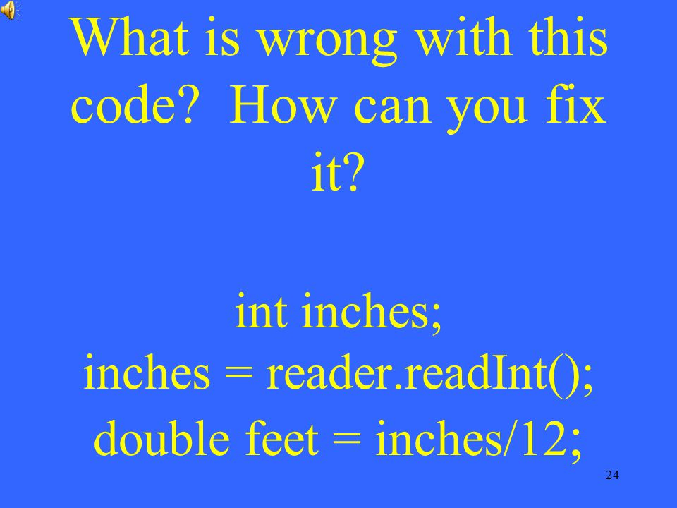 What is wrong with this code. How can you fix it