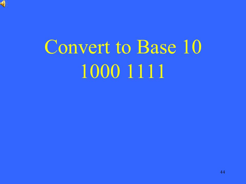 Convert to Base 10 1000 1111