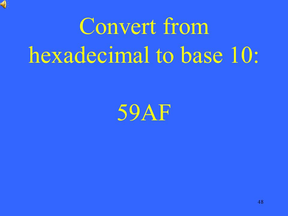 Convert from hexadecimal to base 10: 59AF