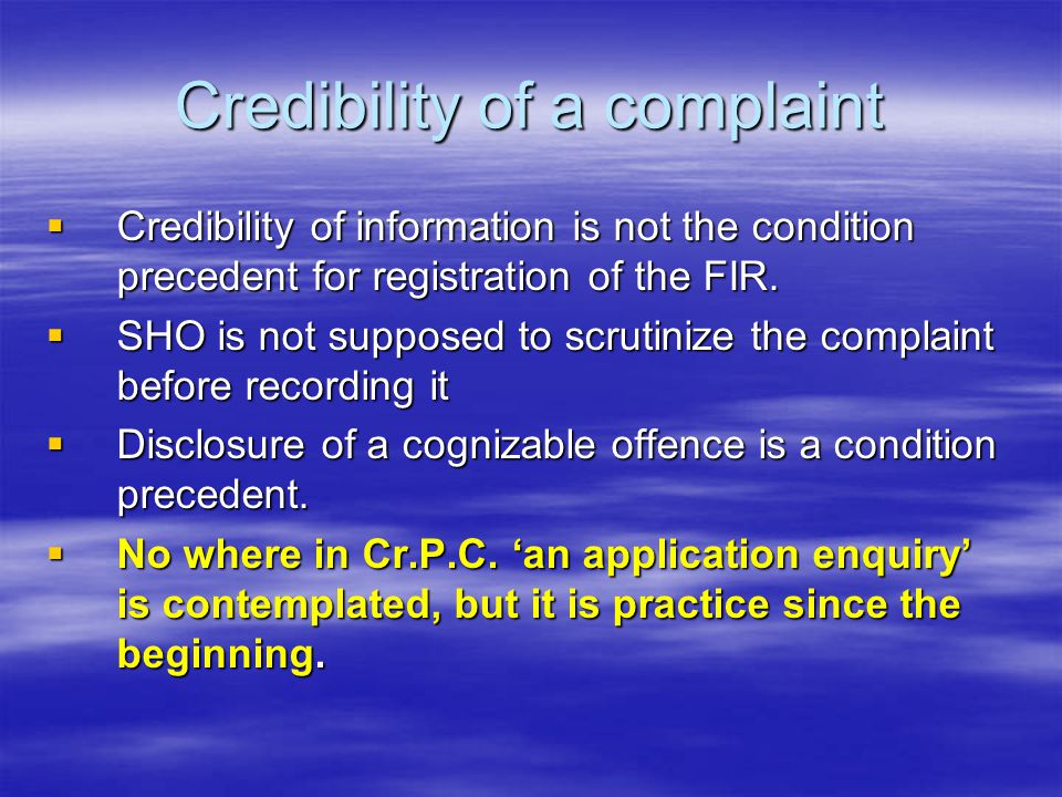 Credibility of a complaint