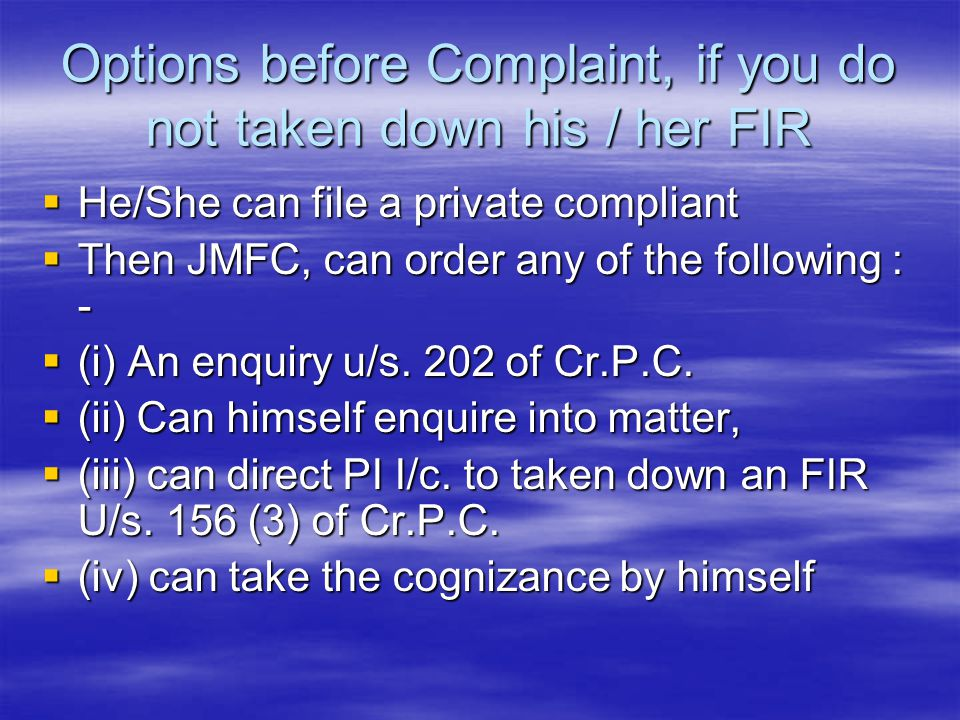 Options before Complaint, if you do not taken down his / her FIR