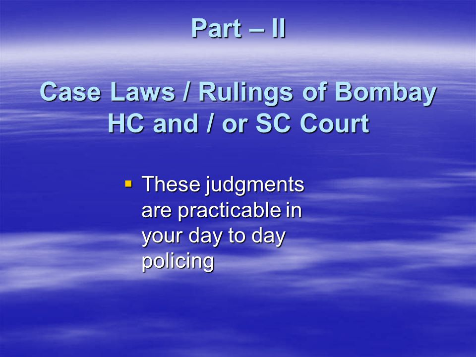 Part – II Case Laws / Rulings of Bombay HC and / or SC Court