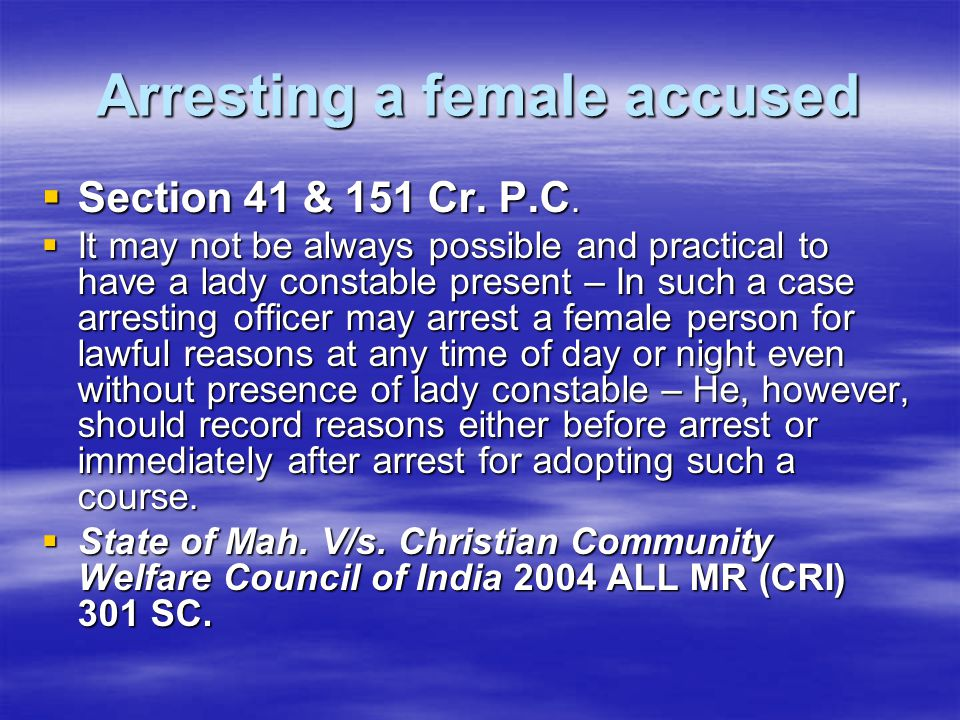 Arresting a female accused