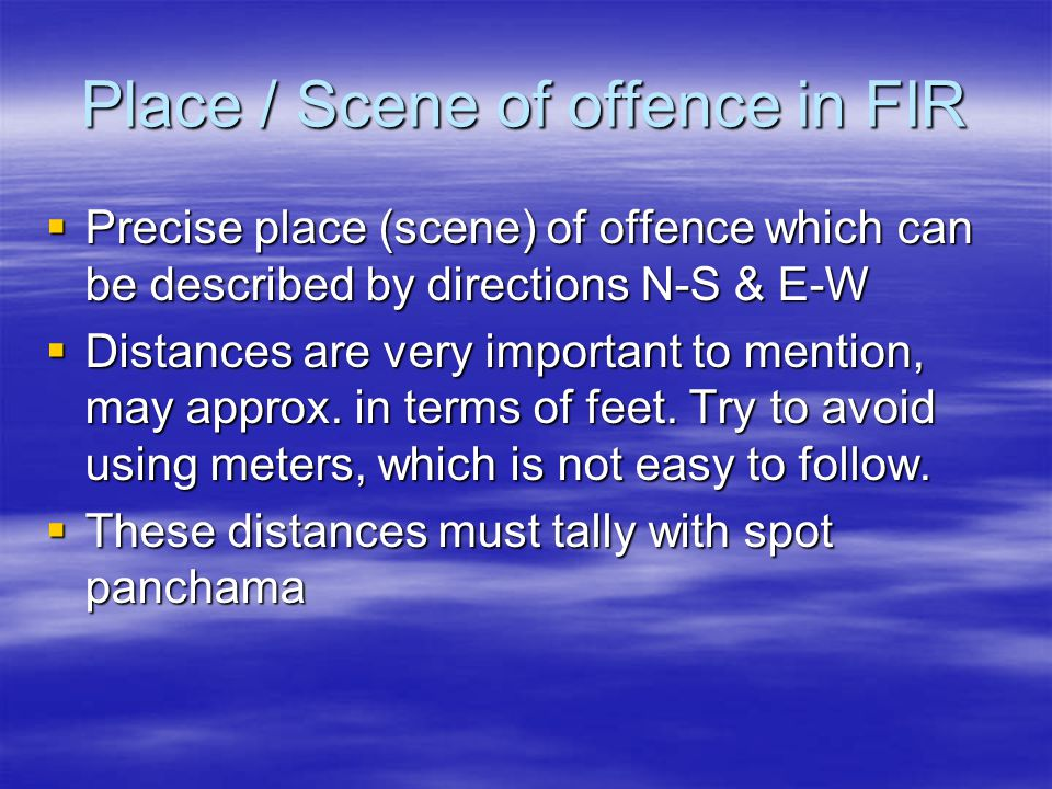 Place / Scene of offence in FIR