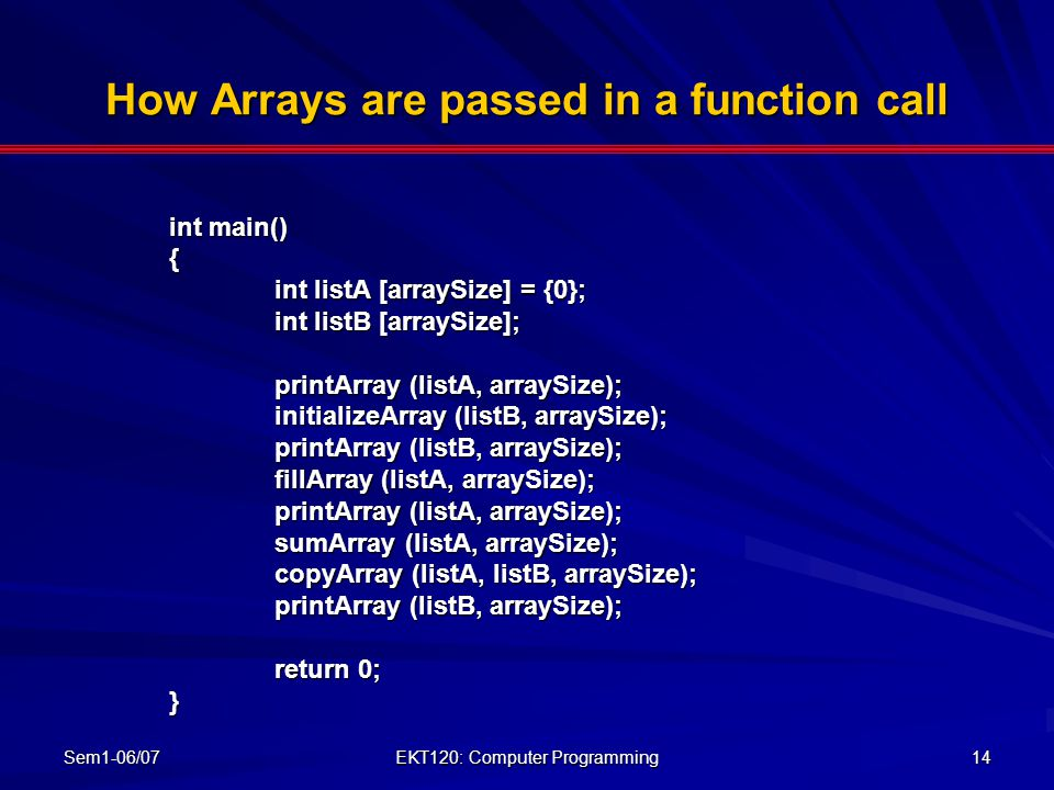 How Arrays are passed in a function call