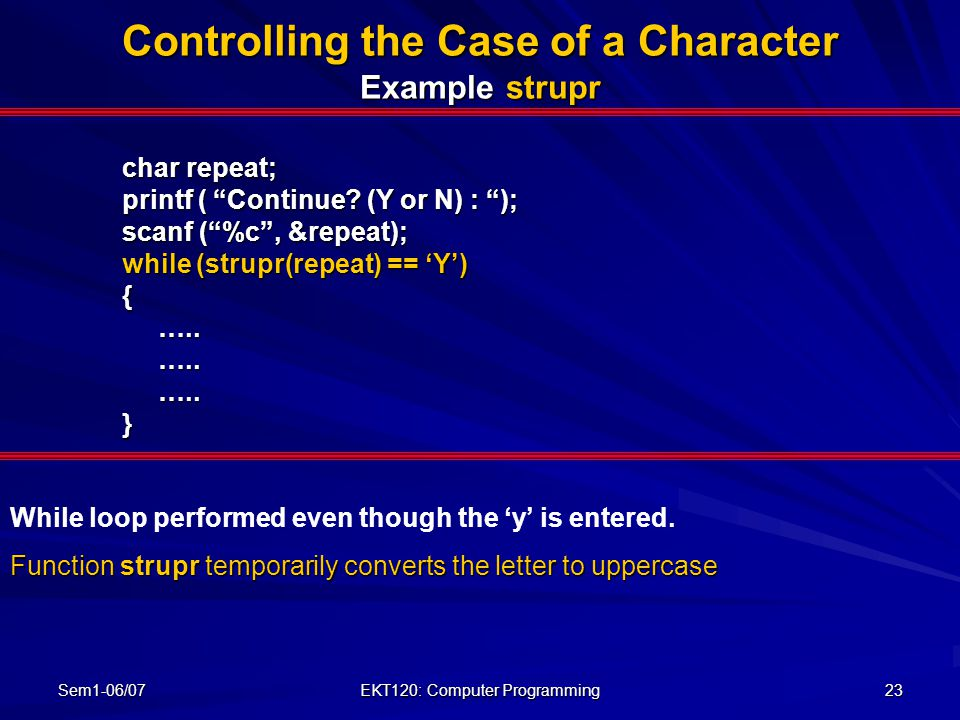Controlling the Case of a Character Example strupr