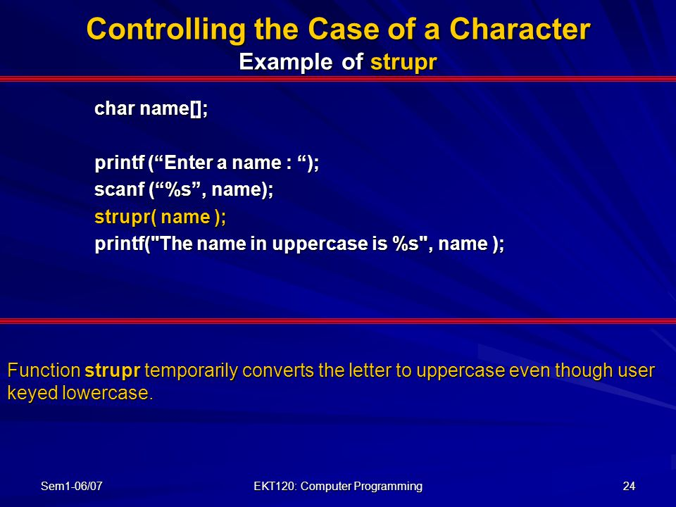 Controlling the Case of a Character Example of strupr