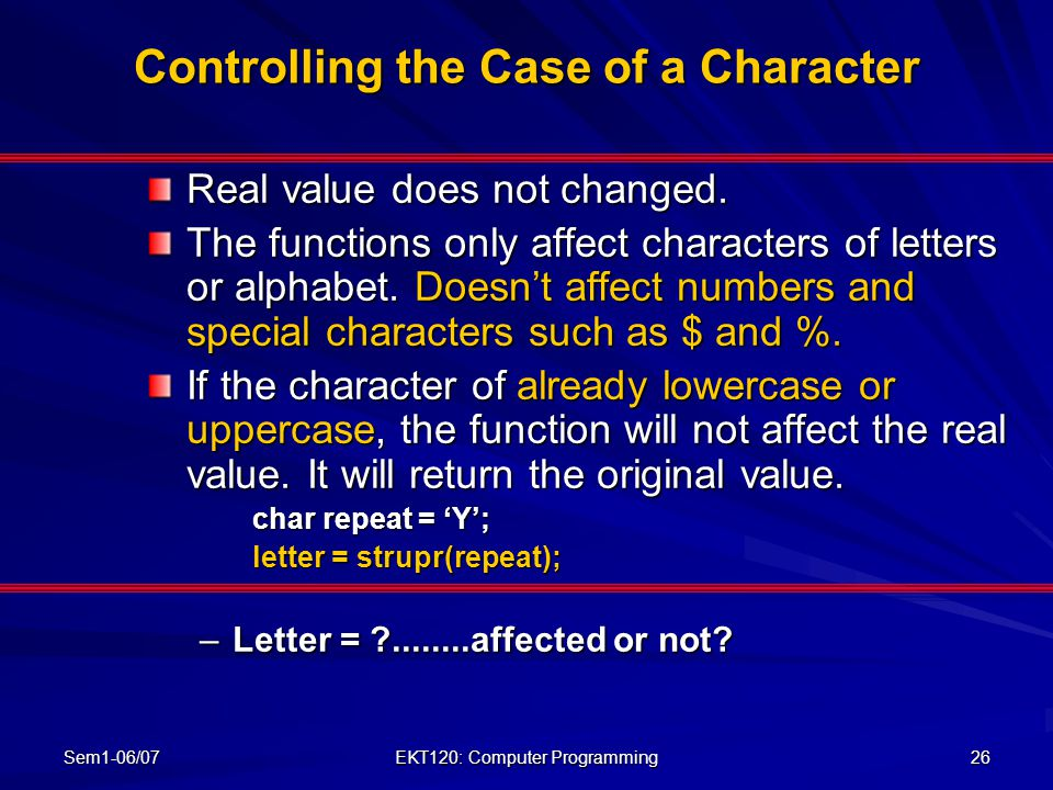Controlling the Case of a Character