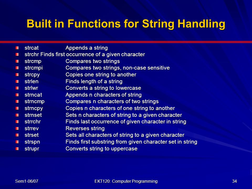 Built in Functions for String Handling