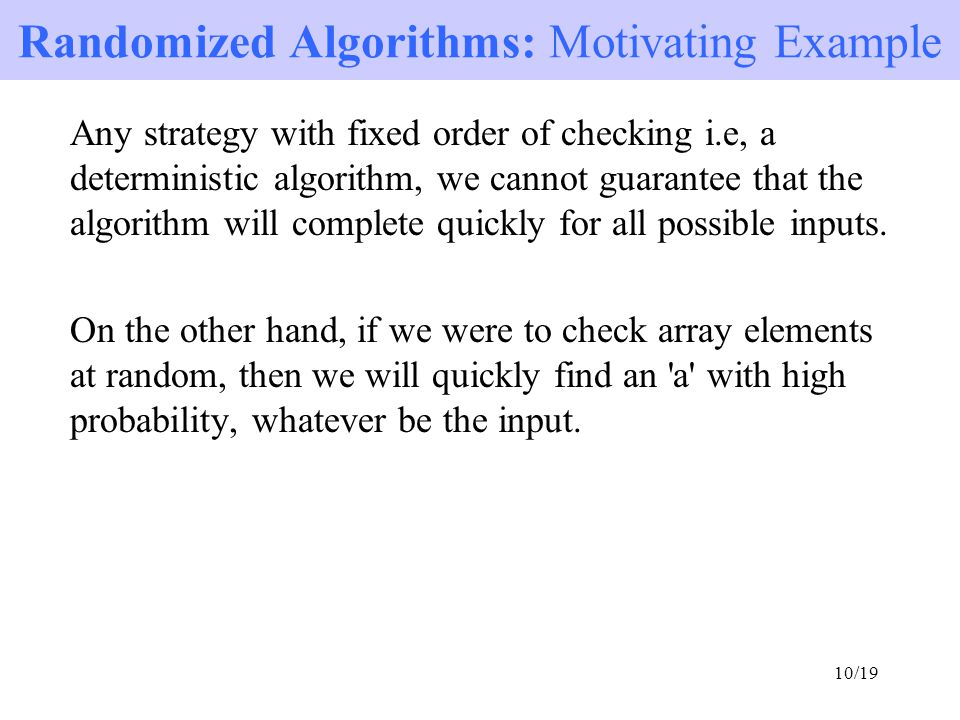 Randomized Algorithms: Motivating Example