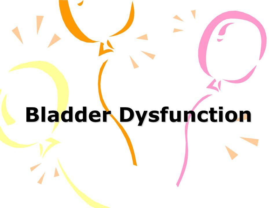 Bladder Dysfunction