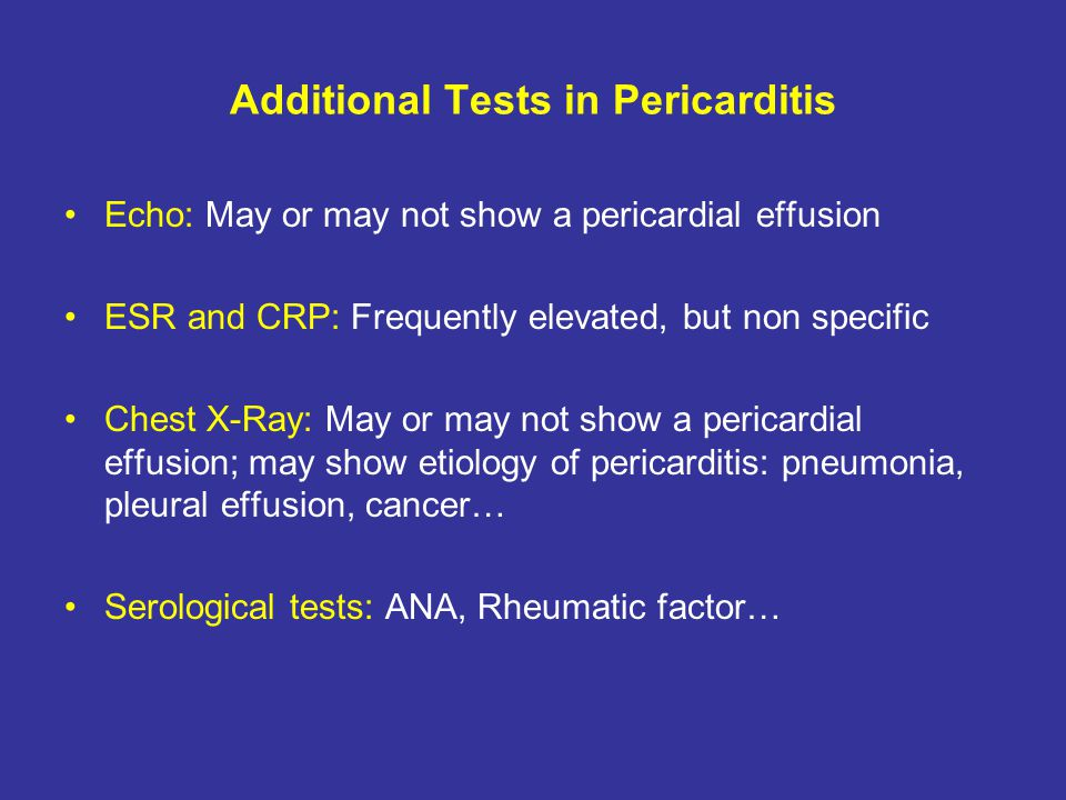 Additional Tests in Pericarditis