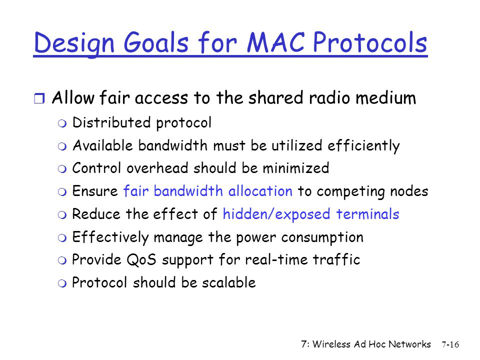 Design Goals for MAC Protocols
