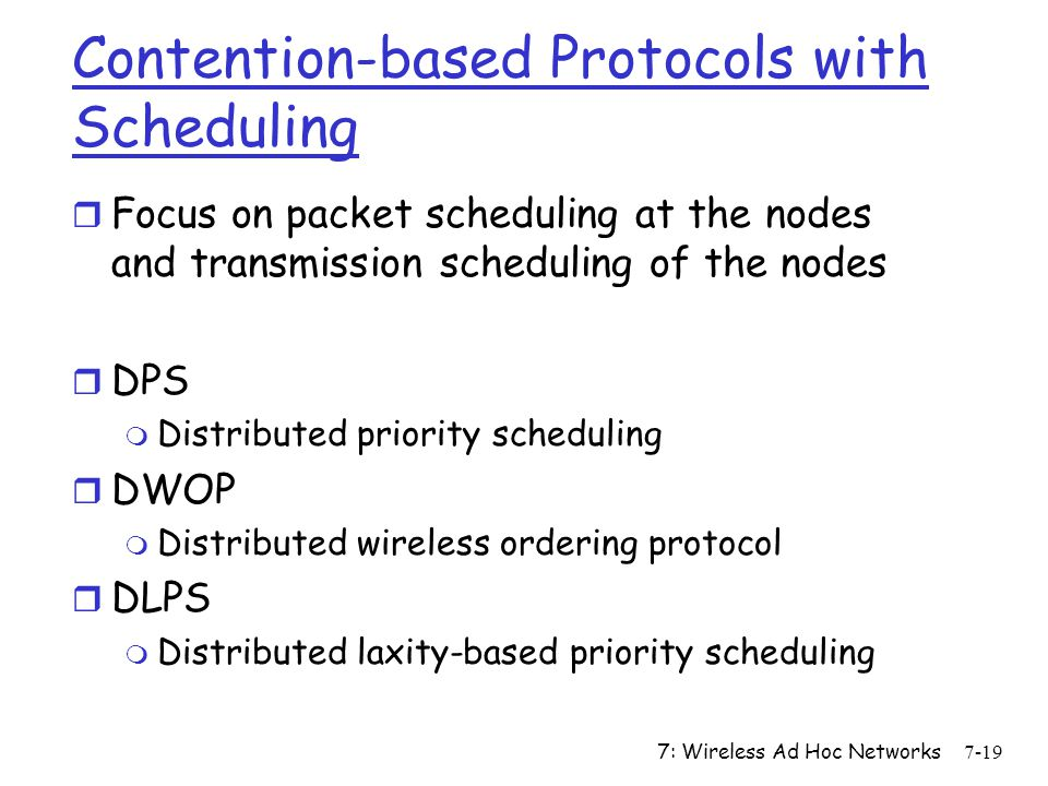 Contention-based Protocols with Scheduling