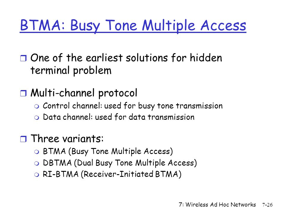 BTMA: Busy Tone Multiple Access