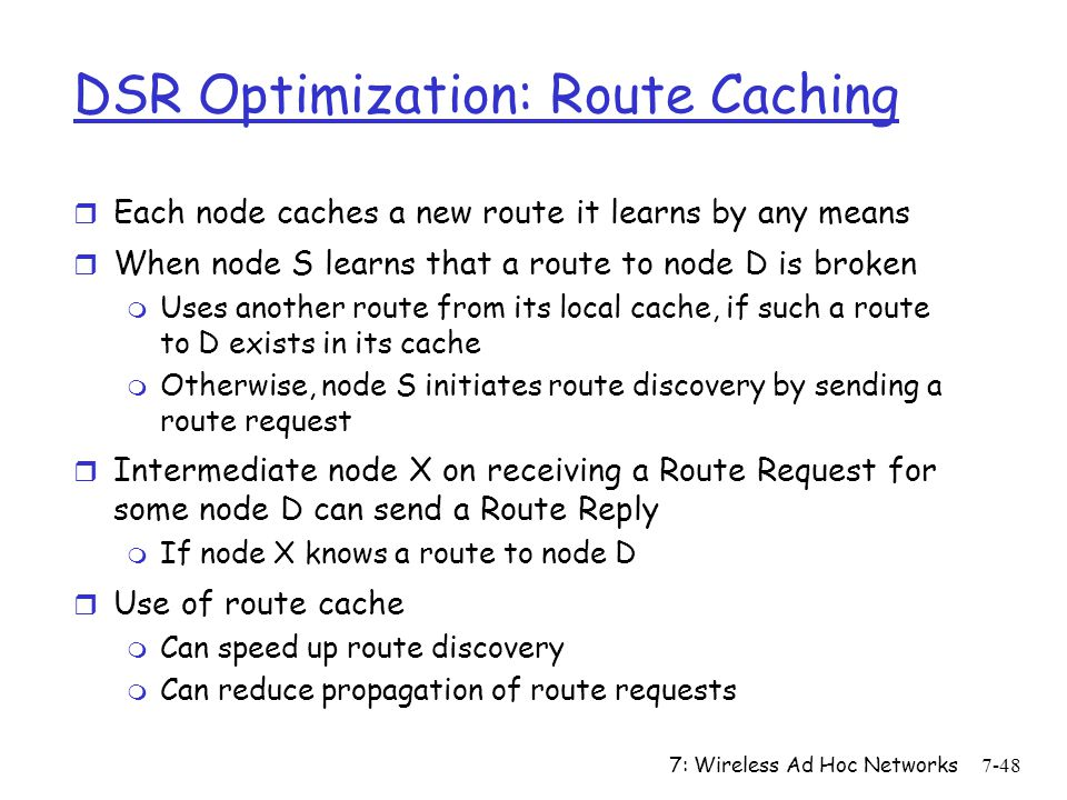 DSR Optimization: Route Caching