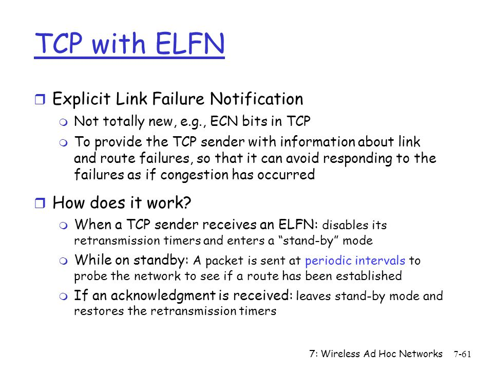 TCP with ELFN Explicit Link Failure Notification How does it work