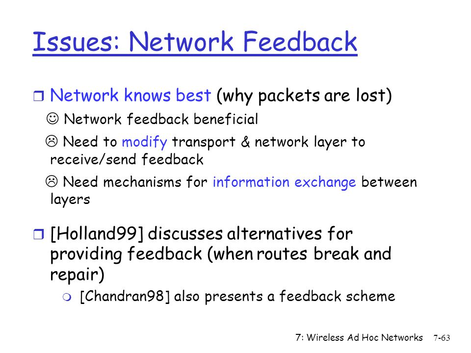 Issues: Network Feedback