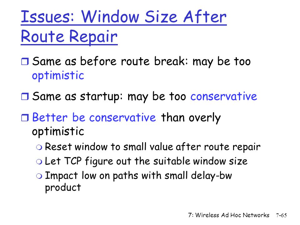 Issues: Window Size After Route Repair