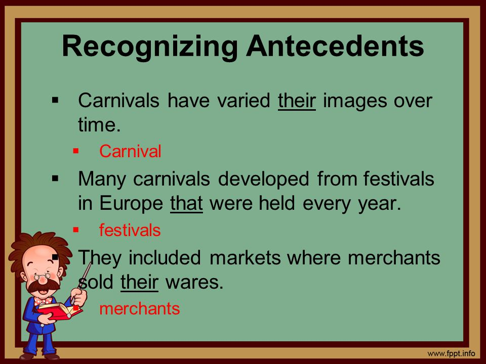 Recognizing Antecedents