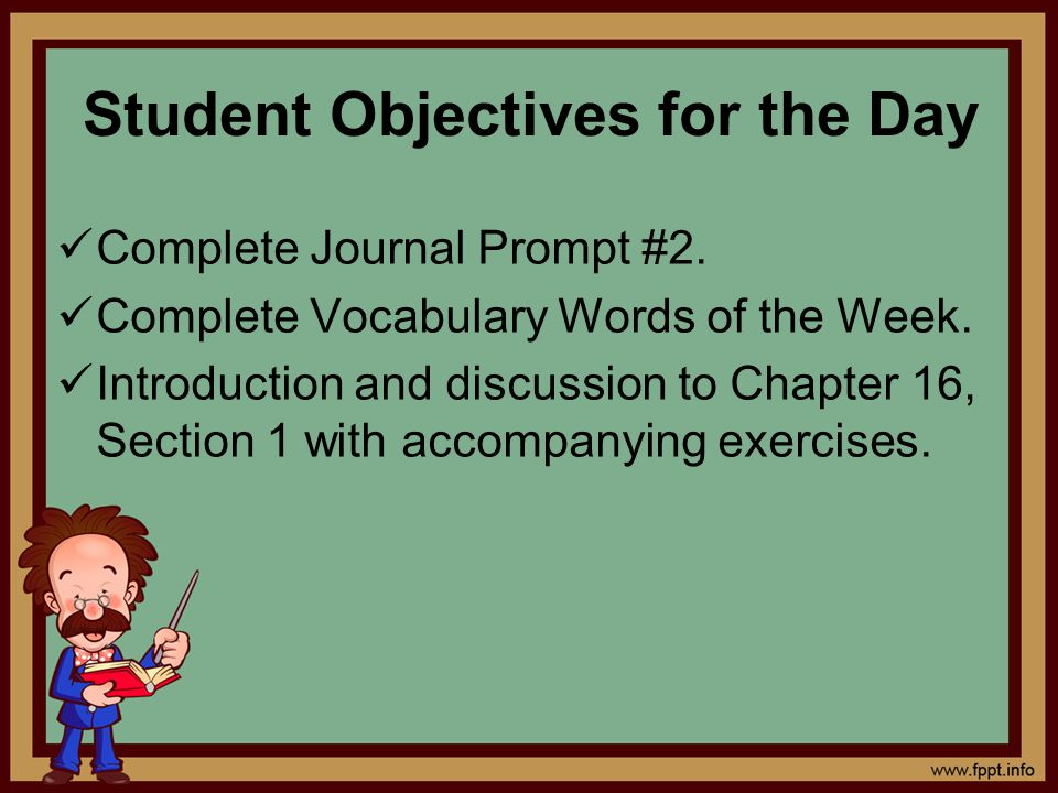 Student Objectives for the Day