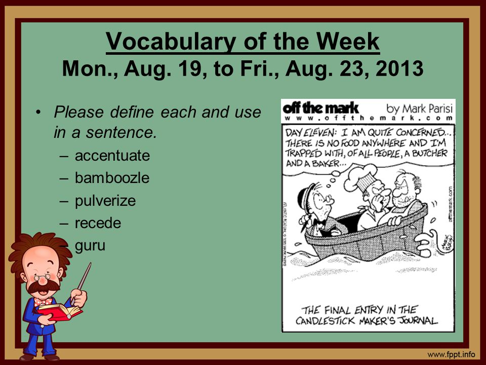 Vocabulary of the Week Mon., Aug. 19, to Fri., Aug. 23, 2013