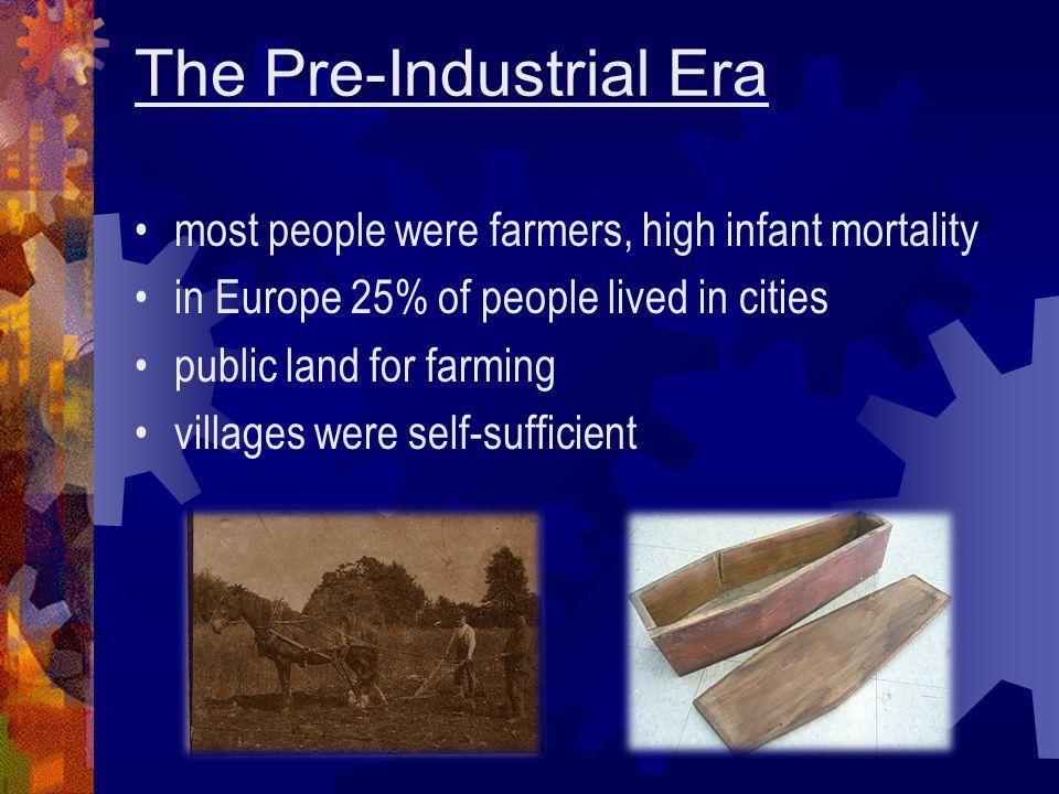 The Pre-Industrial Era