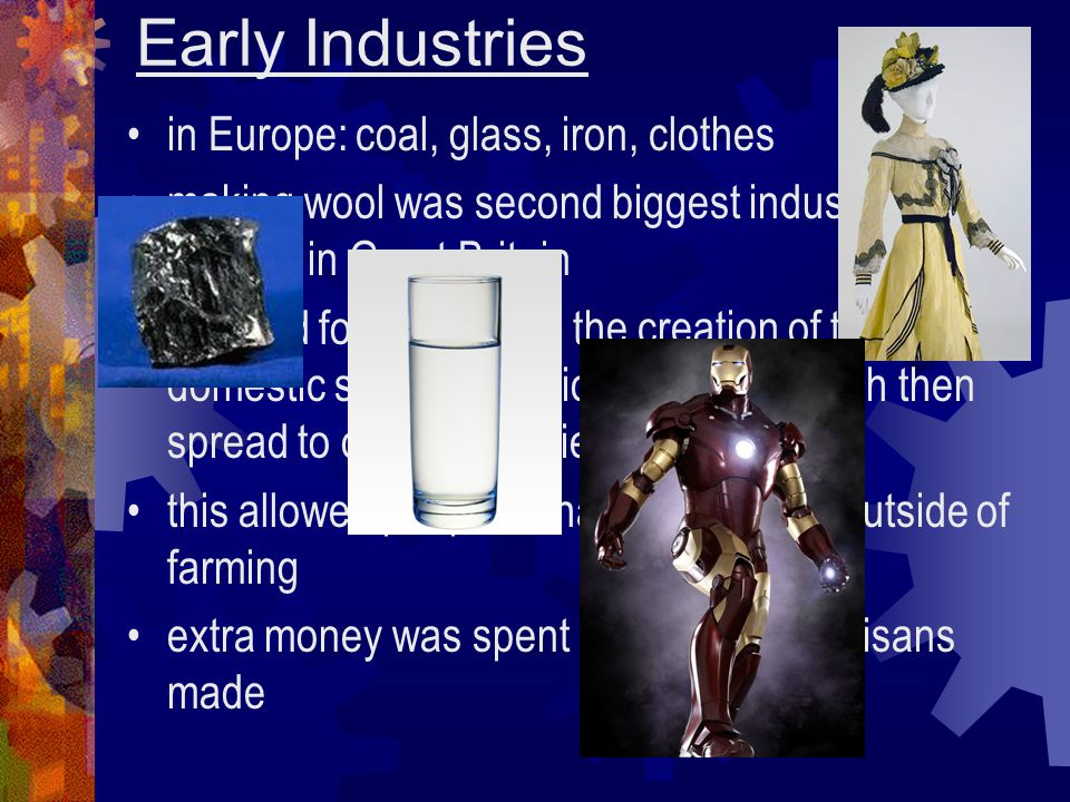 Early Industries in Europe: coal, glass, iron, clothes