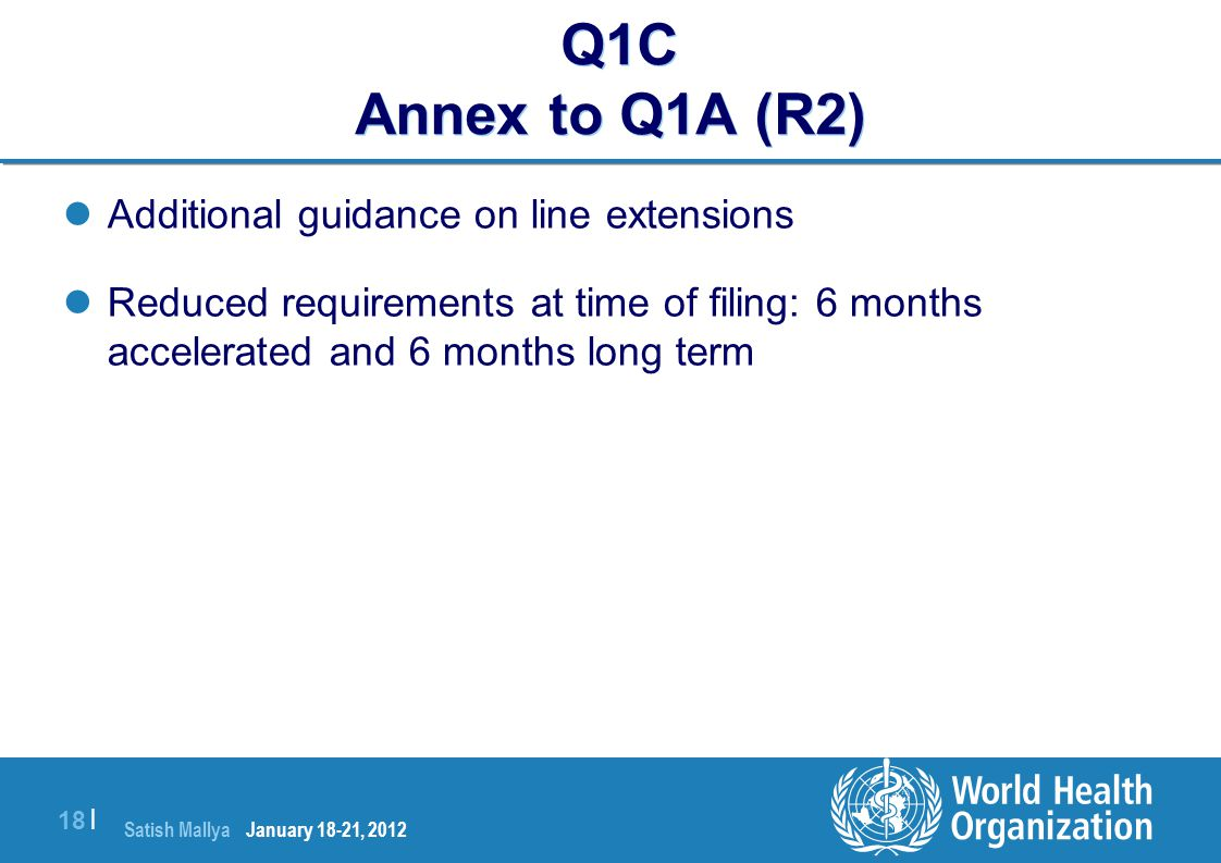 Q1C Annex to Q1A (R2) Additional guidance on line extensions