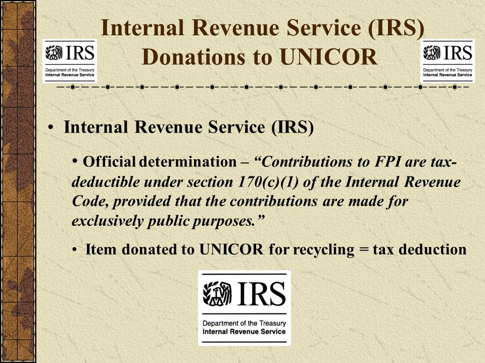 Internal Revenue Service (IRS) Donations to UNICOR