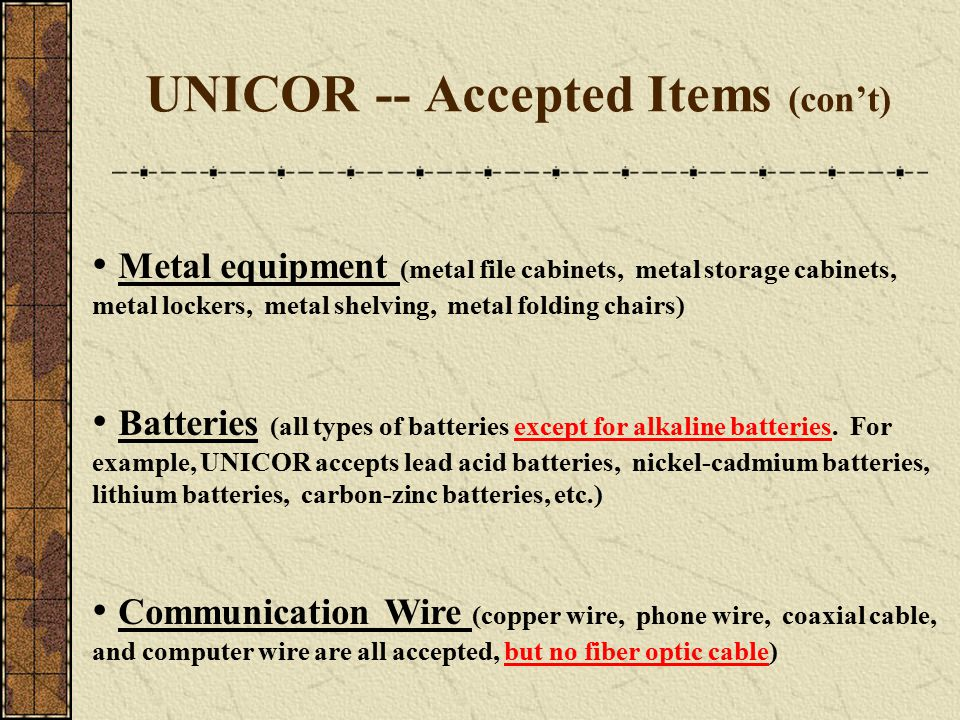 UNICOR -- Accepted Items (con't)